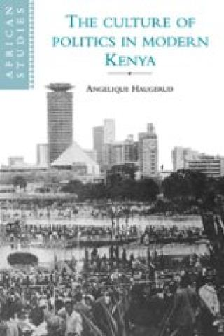 Culture Of Politics In Modern Kenya (2003)