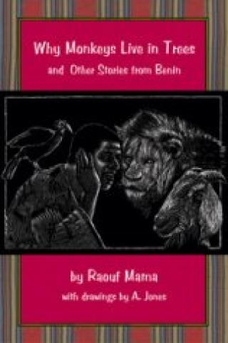 Why Monkeys Live In Trees And Other Stories From Benin (2006)