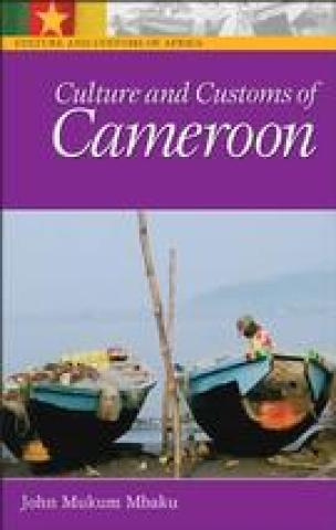 Culture And Customs Of Cameroon (2005)