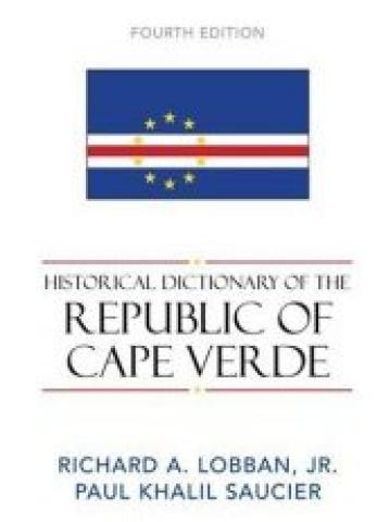 Historical Dictionary Of The Republic Of Cape Verde (2007)