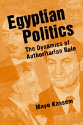 Egyptian Politics: The Dynamics of Authoritarian Rule (2004)