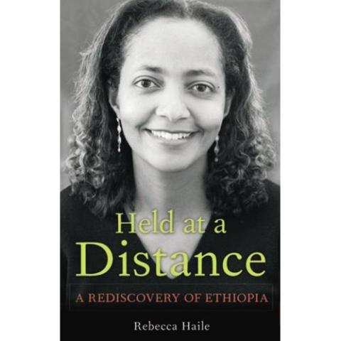 Held at a Distance: My Rediscovery of Ethiopia (2007)