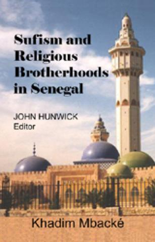 Sufism And Religious Brotherhoods In Senegal (2005)