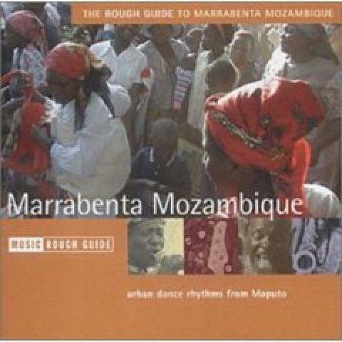 The Rough guide to the Music of Marrabenta Mozambique (2001)
