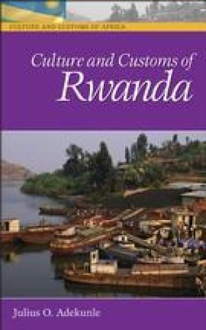 Culture and Customs of Rwanda (2007)